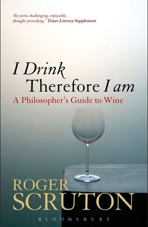 roger-scruton-i-drink-therefore-i-am